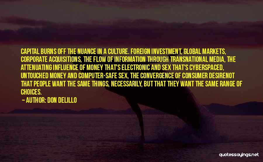Corporate Culture Quotes By Don DeLillo