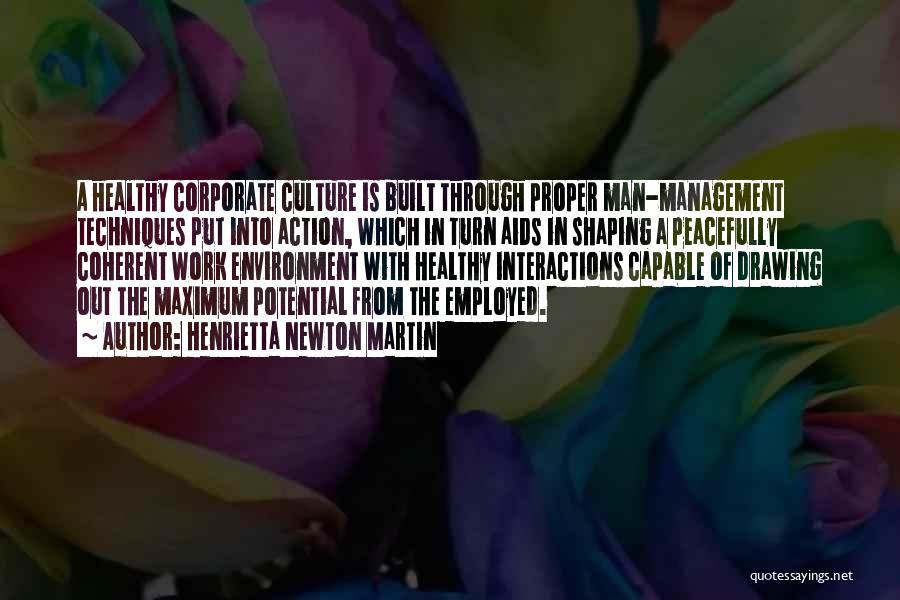 Corporate Culture Quotes By Henrietta Newton Martin