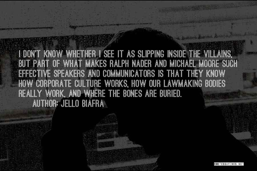Corporate Culture Quotes By Jello Biafra