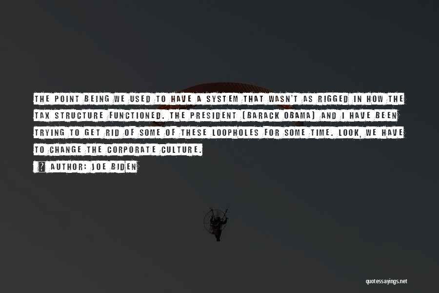 Corporate Culture Quotes By Joe Biden