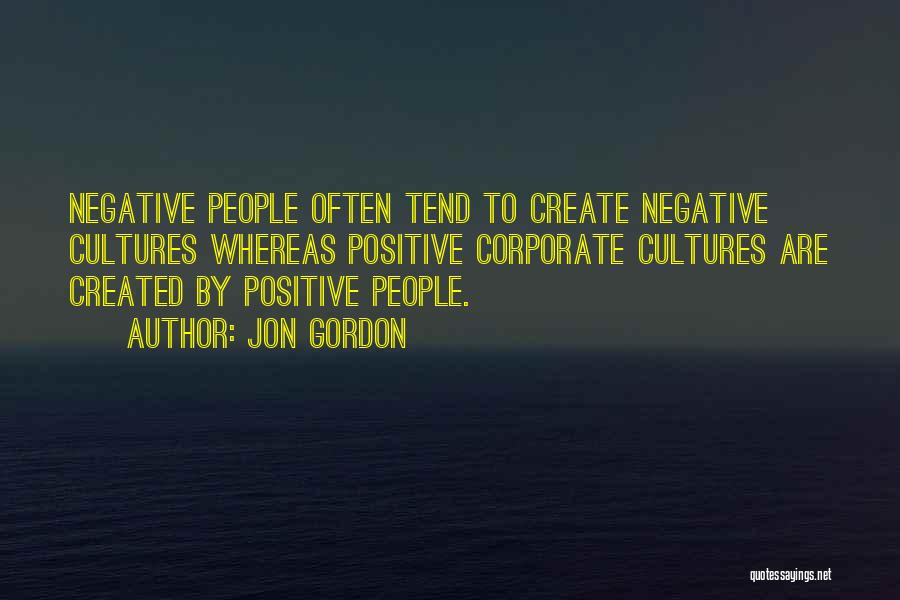 Corporate Culture Quotes By Jon Gordon