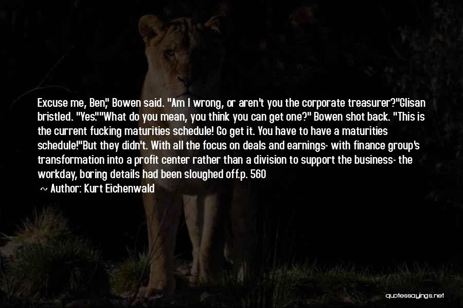 Corporate Culture Quotes By Kurt Eichenwald