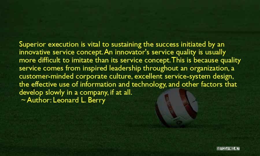 Corporate Culture Quotes By Leonard L. Berry