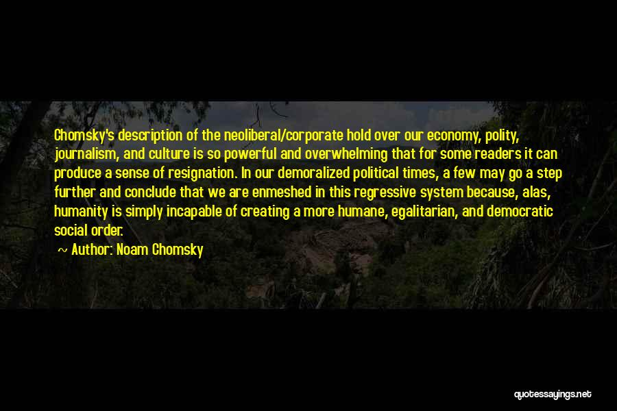Corporate Culture Quotes By Noam Chomsky