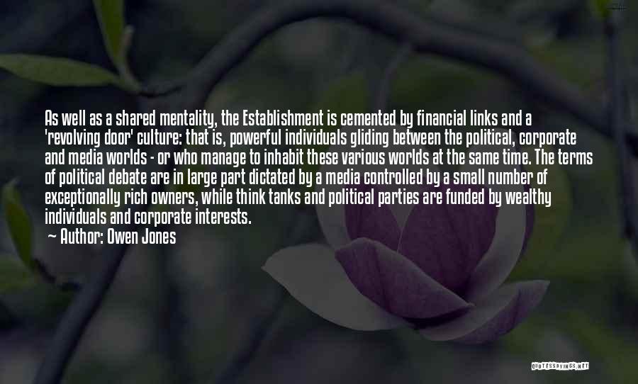 Corporate Culture Quotes By Owen Jones