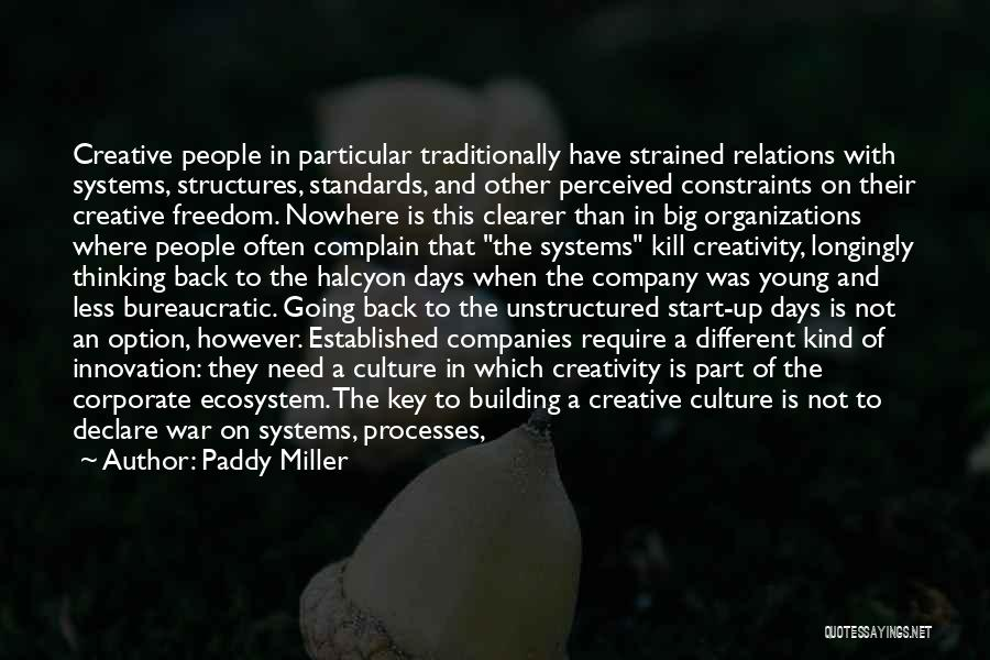 Corporate Culture Quotes By Paddy Miller