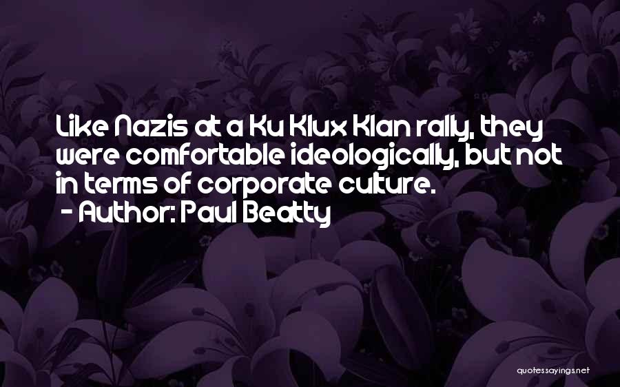 Corporate Culture Quotes By Paul Beatty