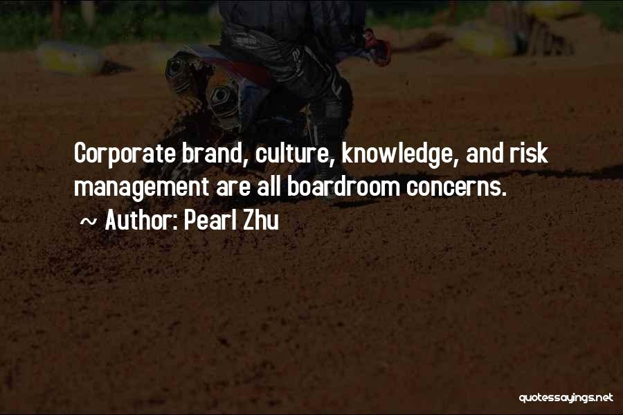Corporate Culture Quotes By Pearl Zhu