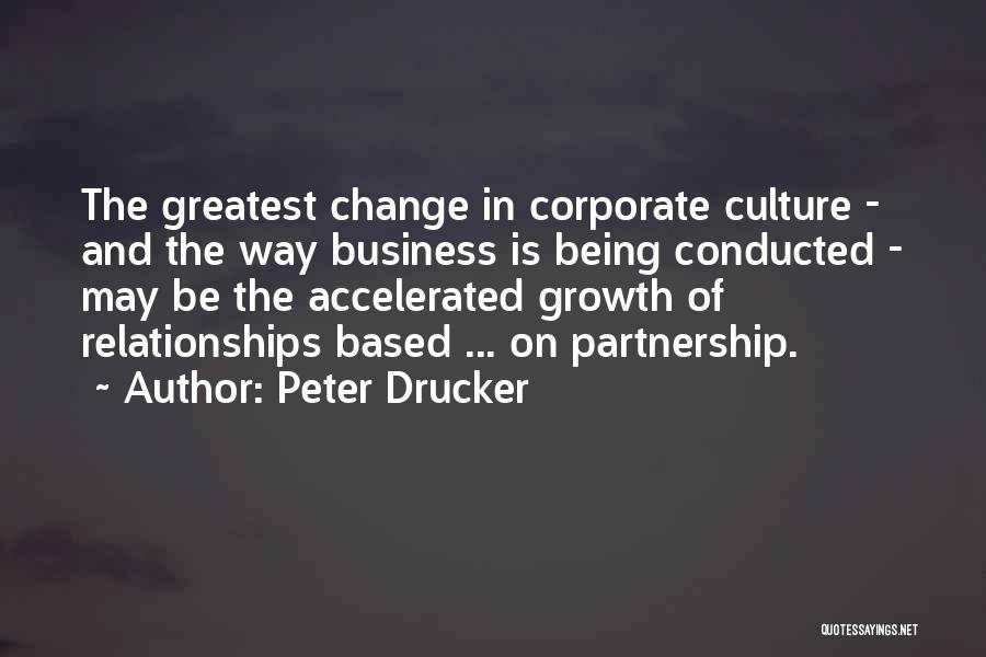 Corporate Culture Quotes By Peter Drucker