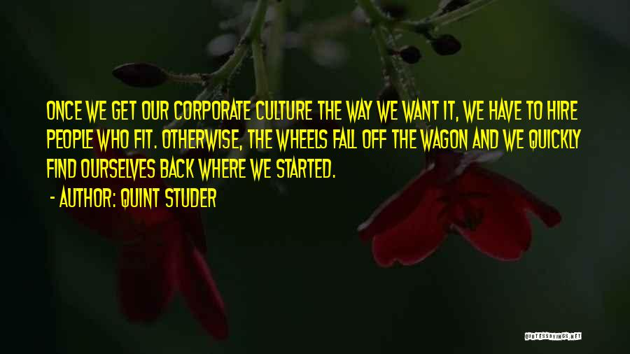Corporate Culture Quotes By Quint Studer