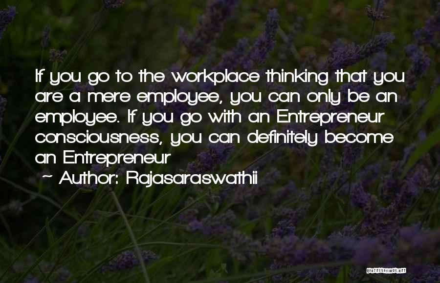 Corporate Culture Quotes By Rajasaraswathii
