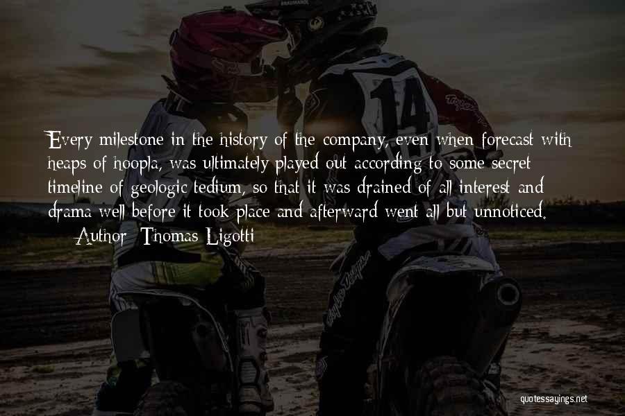 Corporate Culture Quotes By Thomas Ligotti