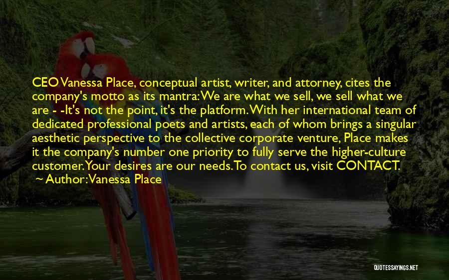 Corporate Culture Quotes By Vanessa Place