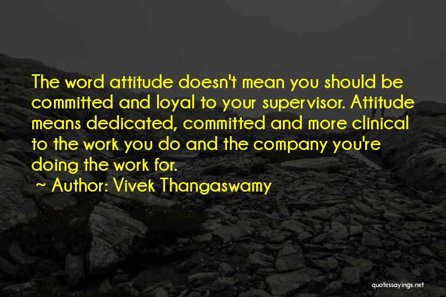 Corporate Culture Quotes By Vivek Thangaswamy