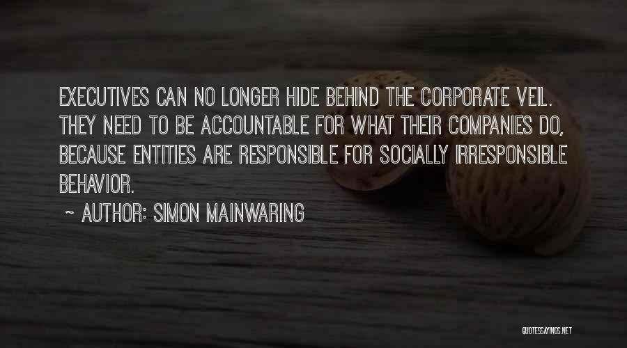Corporate Veil Quotes By Simon Mainwaring