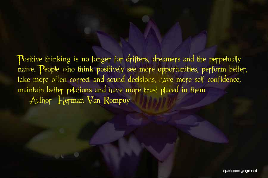 Correct Decisions Quotes By Herman Van Rompuy