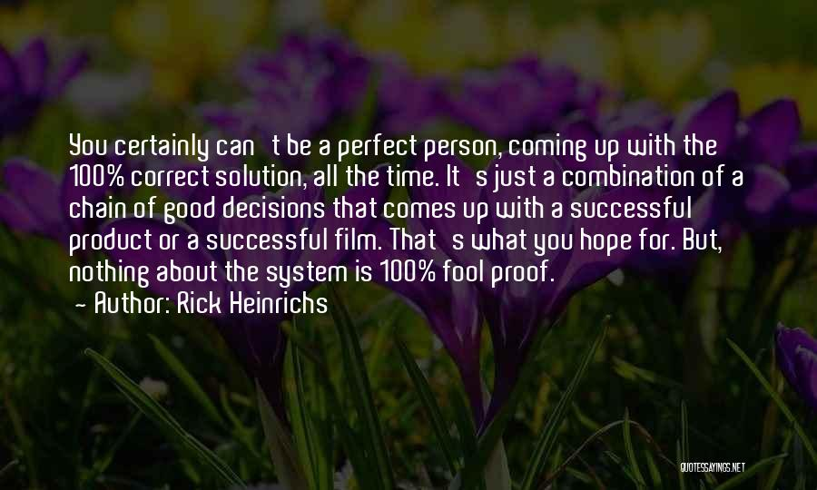 Correct Decisions Quotes By Rick Heinrichs