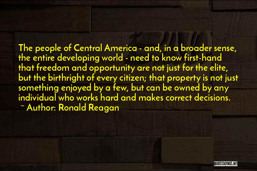 Correct Decisions Quotes By Ronald Reagan