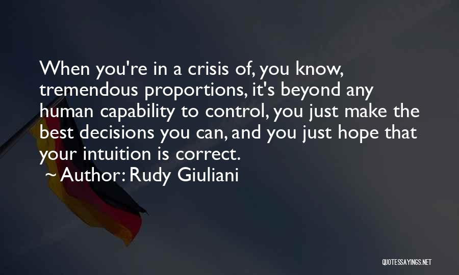 Correct Decisions Quotes By Rudy Giuliani