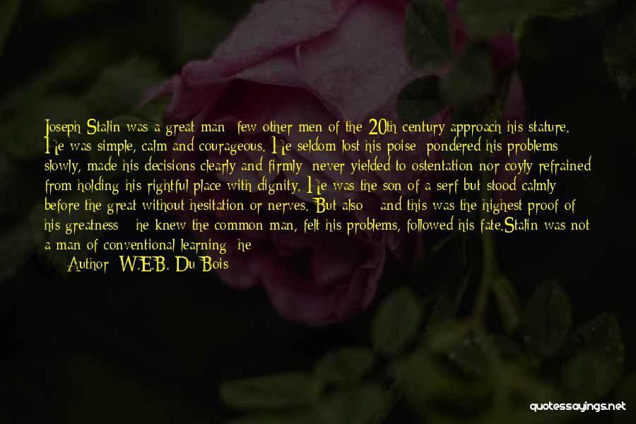 Correct Decisions Quotes By W.E.B. Du Bois