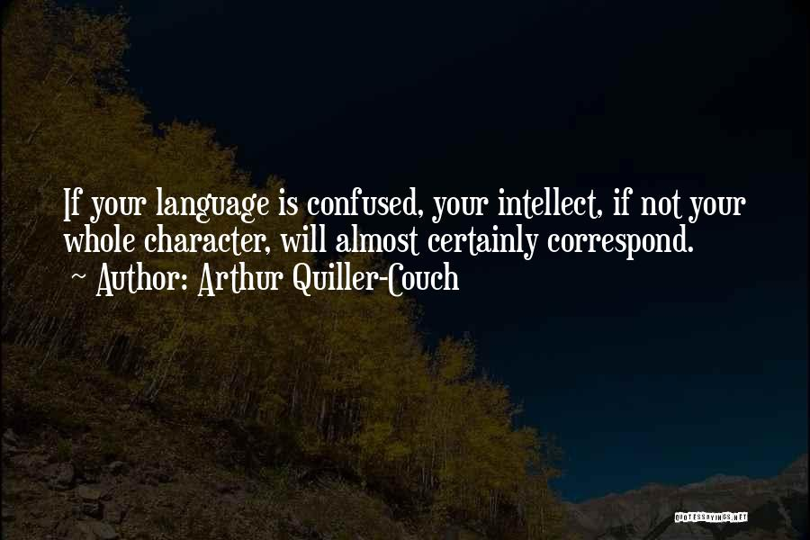 Correspond Quotes By Arthur Quiller-Couch