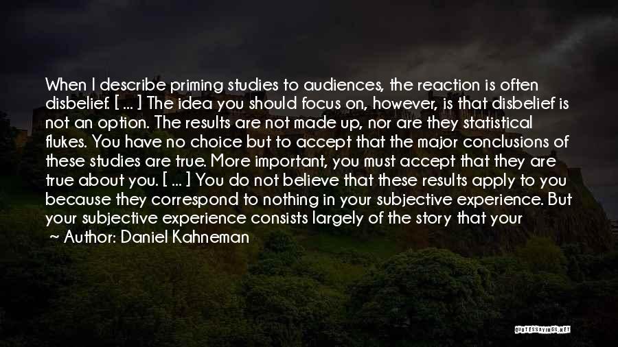 Correspond Quotes By Daniel Kahneman