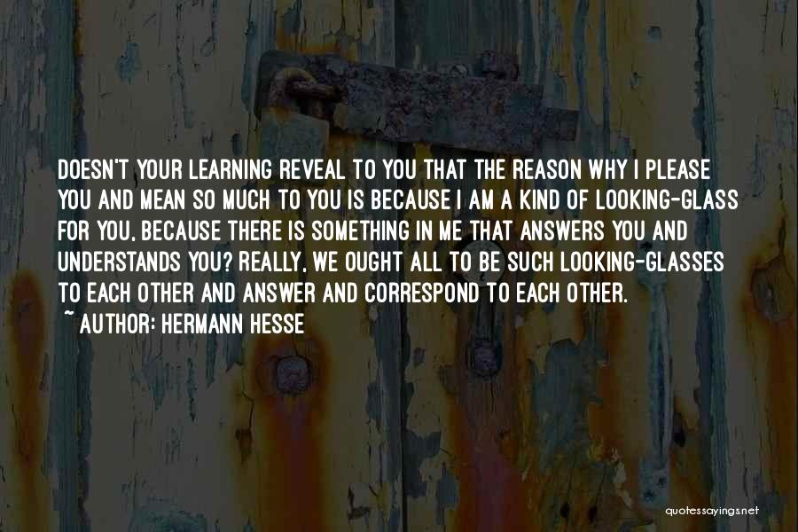 Correspond Quotes By Hermann Hesse