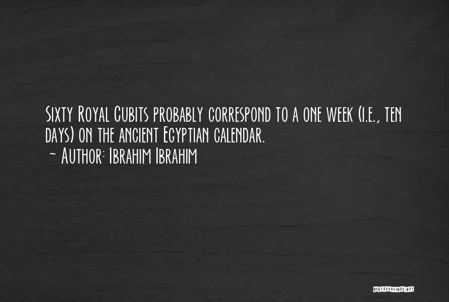 Correspond Quotes By Ibrahim Ibrahim