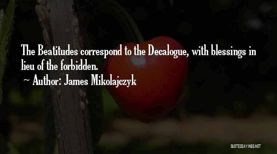 Correspond Quotes By James Mikolajczyk