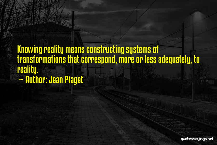 Correspond Quotes By Jean Piaget