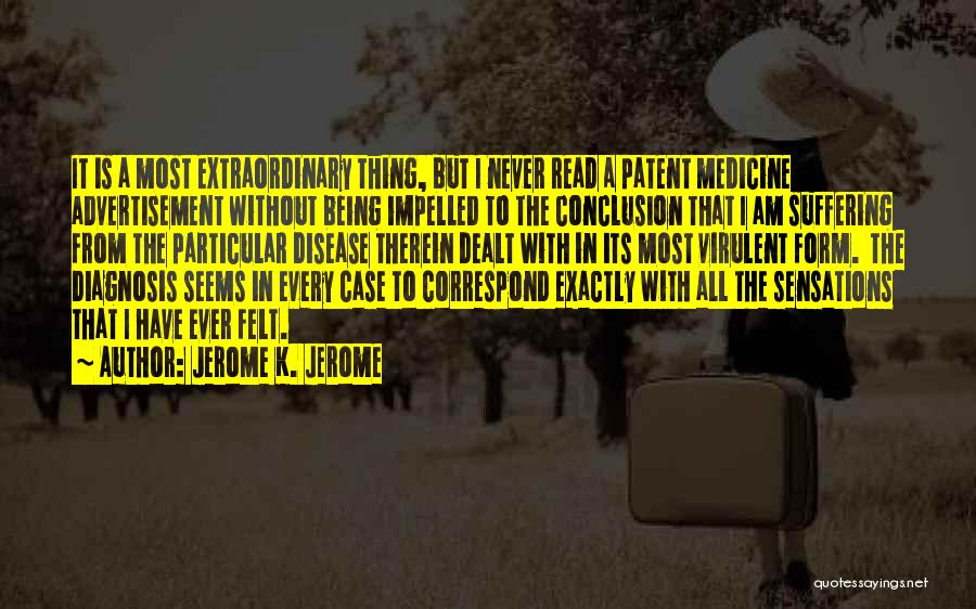 Correspond Quotes By Jerome K. Jerome