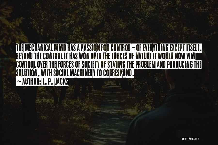Correspond Quotes By L. P. Jacks