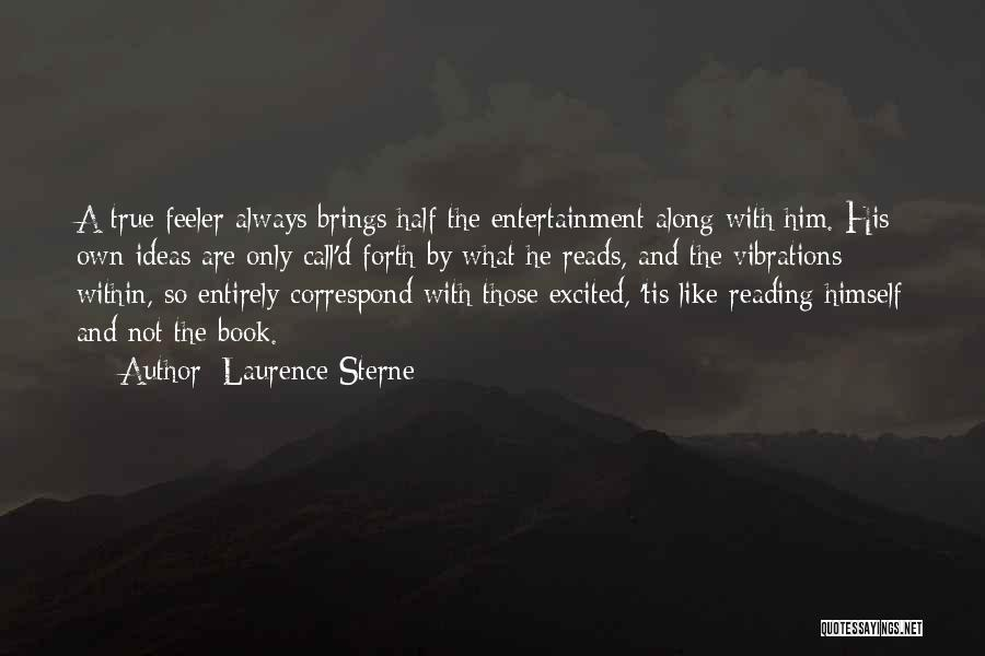 Correspond Quotes By Laurence Sterne