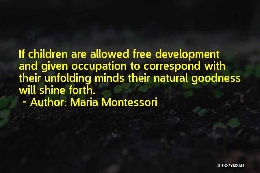 Correspond Quotes By Maria Montessori