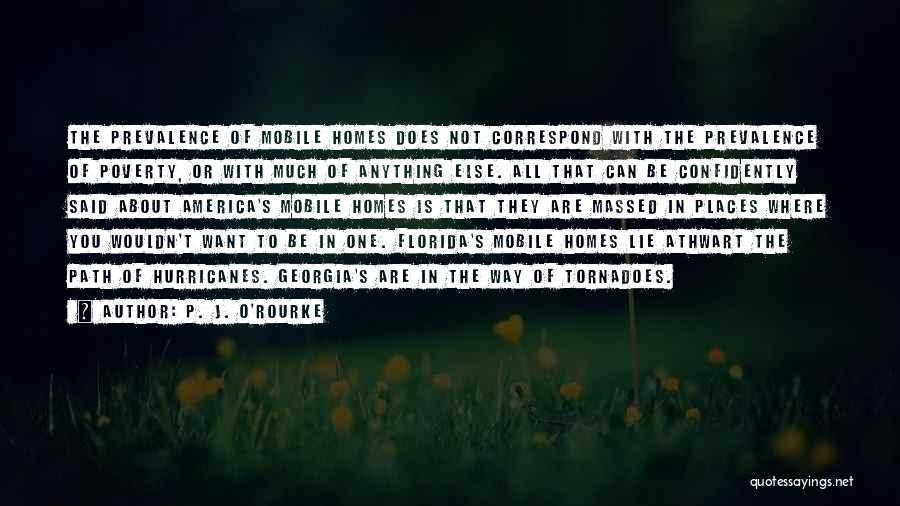 Correspond Quotes By P. J. O'Rourke