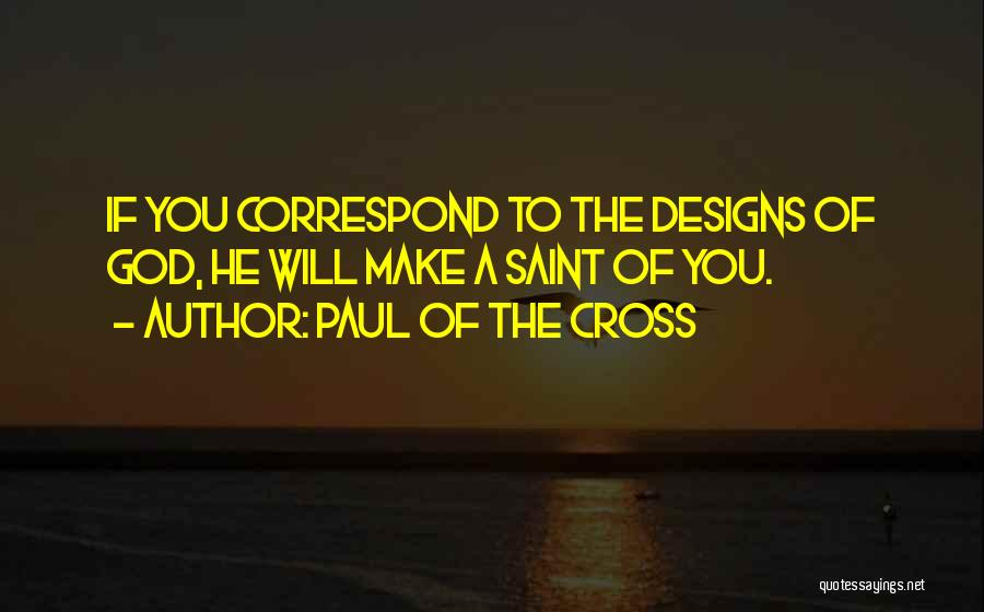 Correspond Quotes By Paul Of The Cross