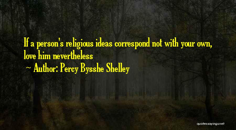 Correspond Quotes By Percy Bysshe Shelley