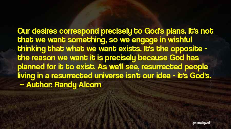 Correspond Quotes By Randy Alcorn