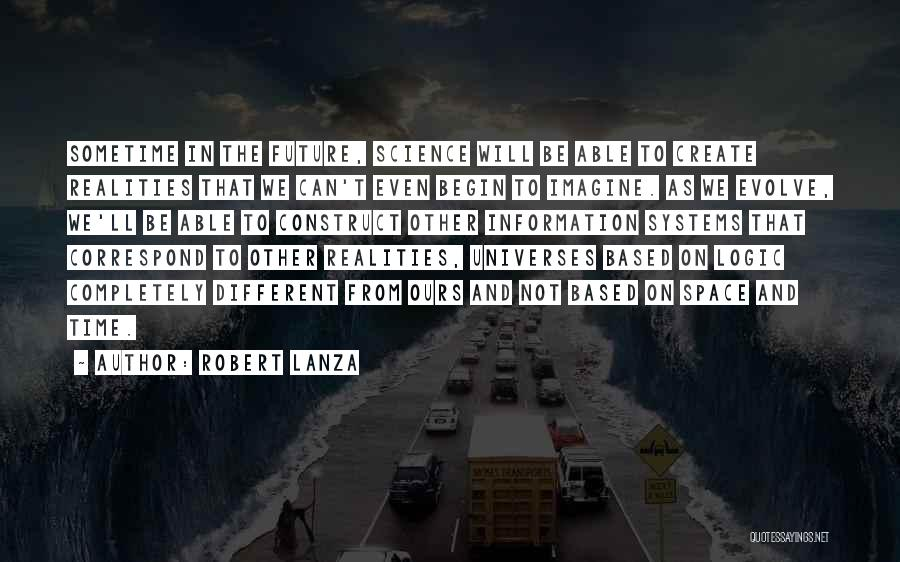 Correspond Quotes By Robert Lanza