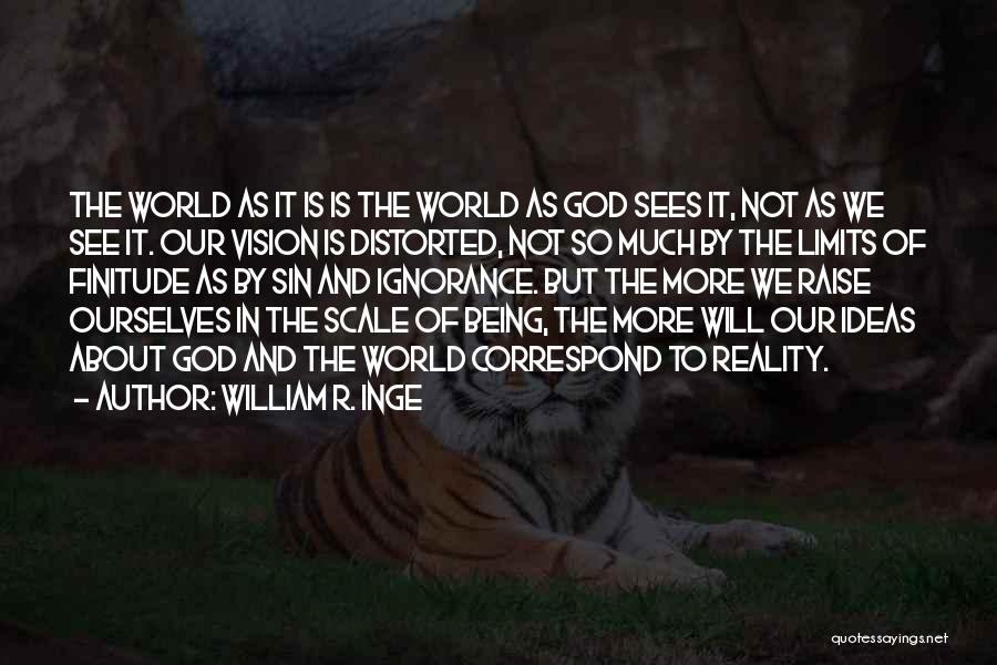 Correspond Quotes By William R. Inge