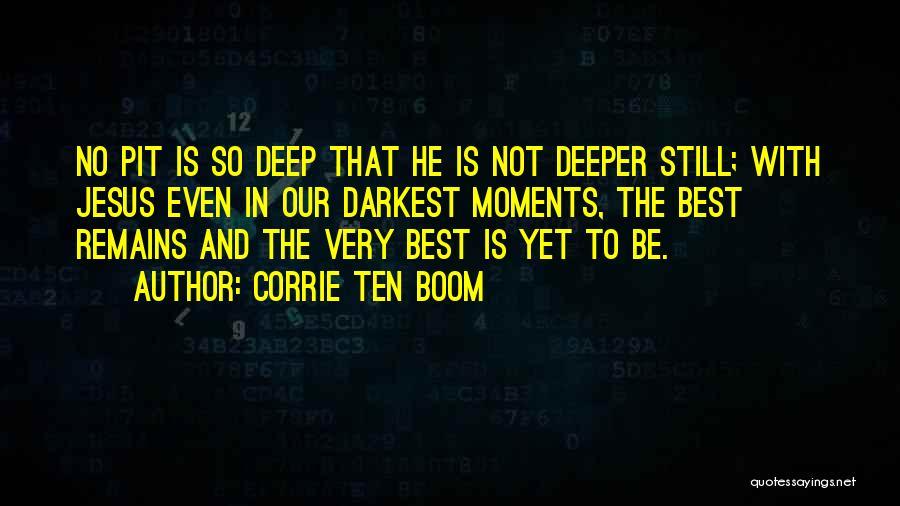Corrie Ten Boom Quotes 1070567