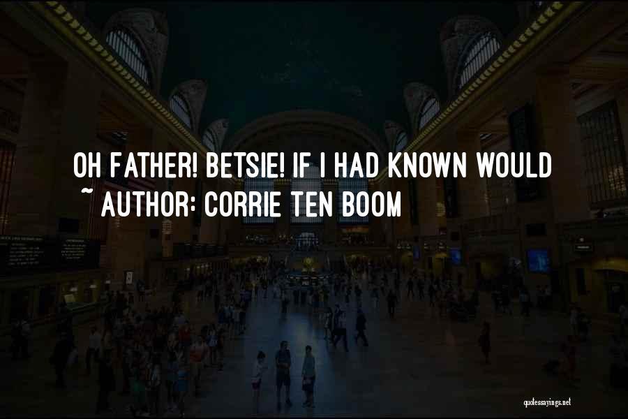 Corrie Ten Boom Quotes 1243658