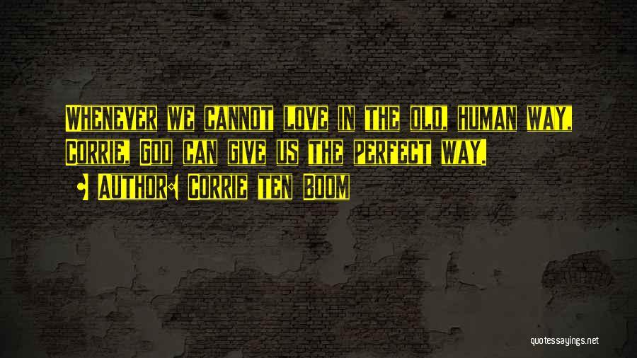 Corrie Ten Boom Quotes 1769901