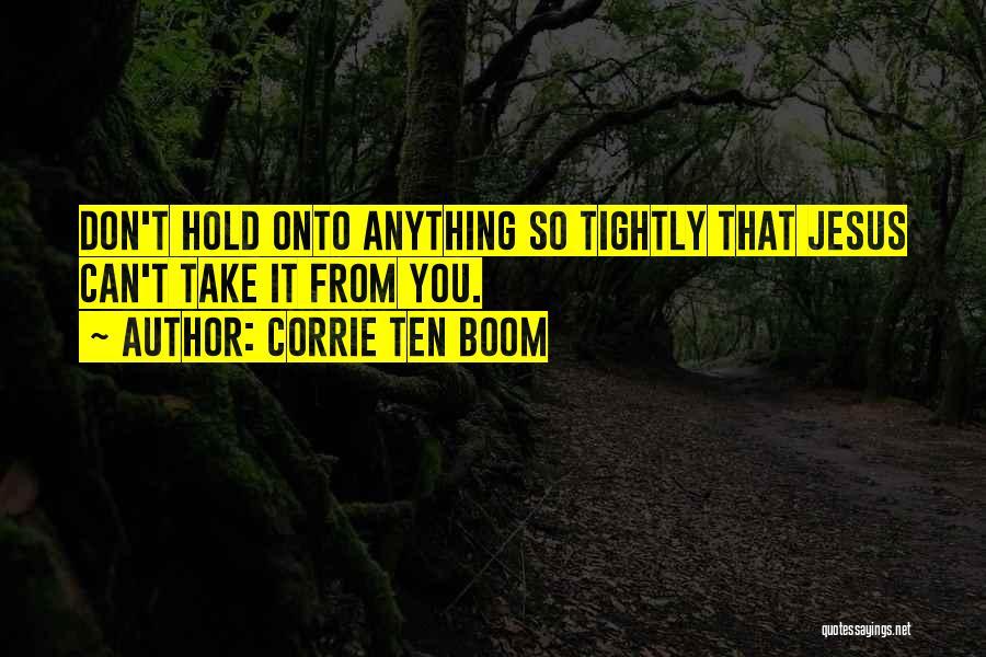 Corrie Ten Boom Quotes 1808675