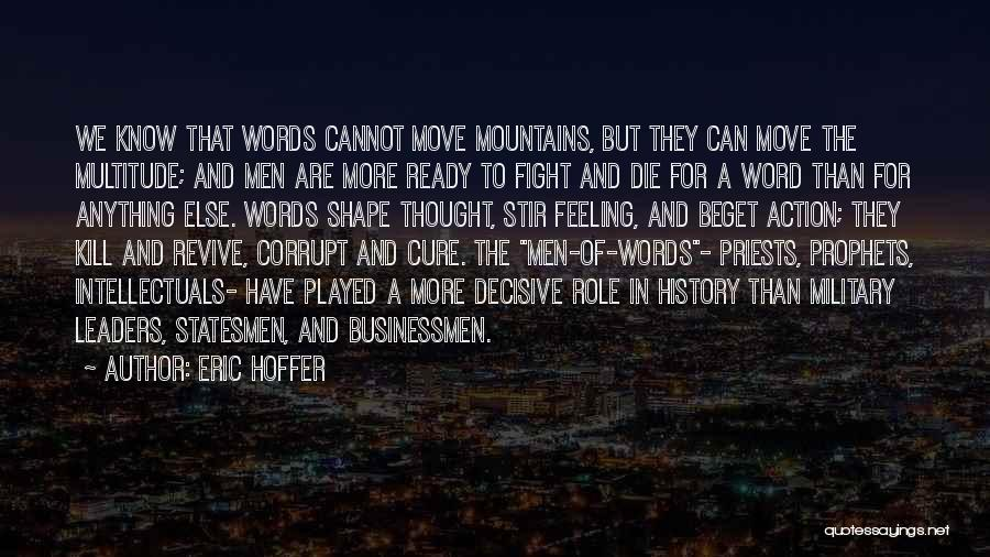 Corrupt Leaders Quotes By Eric Hoffer