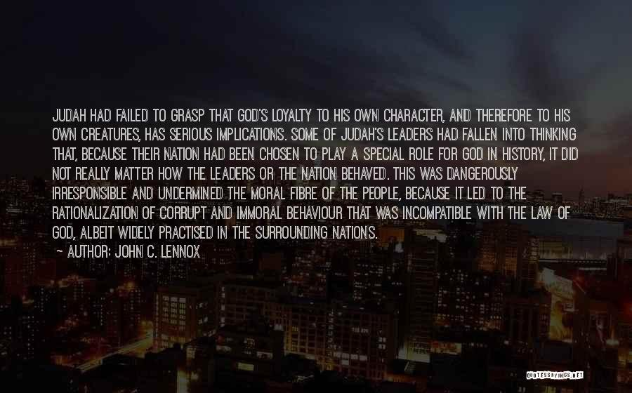 Corrupt Leaders Quotes By John C. Lennox