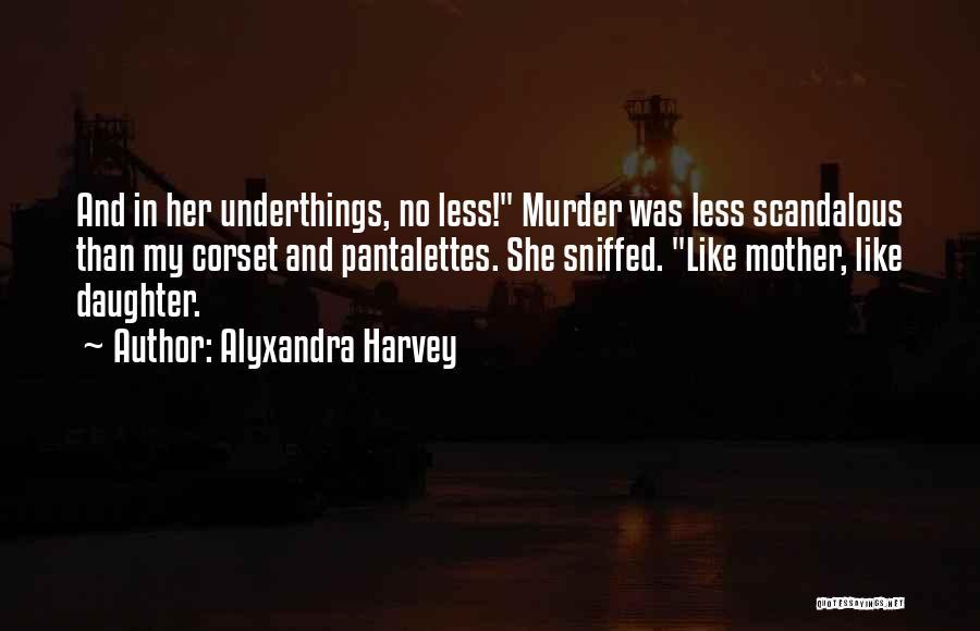 Corset Quotes By Alyxandra Harvey