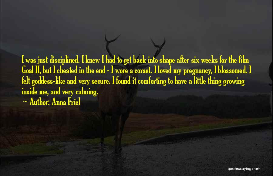 Corset Quotes By Anna Friel