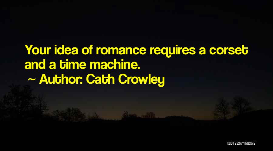 Corset Quotes By Cath Crowley