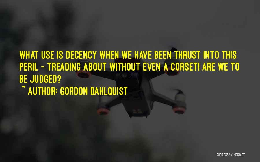 Corset Quotes By Gordon Dahlquist